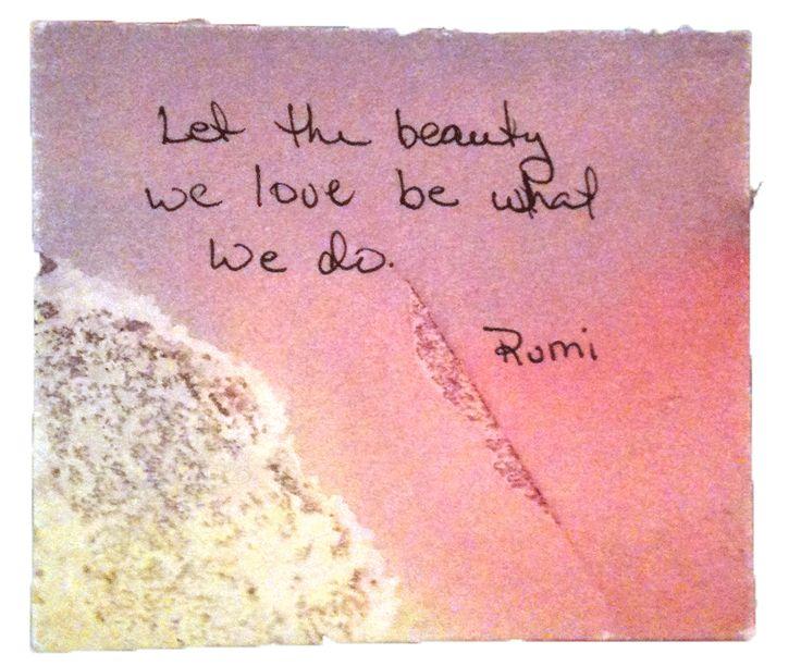 5613d322af71a4739f9ce35e96434795--rumi-quotes-art-quotes